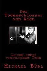 Der Todesschlosser von Wien