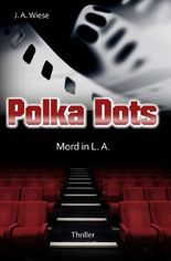 Polka Dots - Mord in L.A.