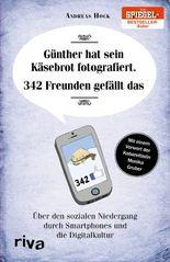 Günther hat sein Käsebrot fotografiert. 342 Freunden gefällt das