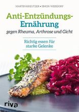 Anti-Entzündungs-Ernährung gegen Rheuma, Arthrose und Gicht