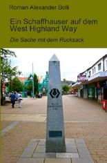 Ein Schaffhauser auf… / Ein Schaffhauser auf dem West Highland Way