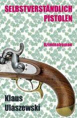 Selbstverständlich Pistolen