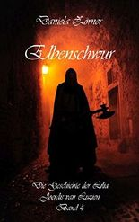 Elbenschwur (Die Geschichte der Lilia Joerdis van Luzien)