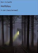 Hellblau: In der Zwischenwelt