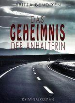 Das Geheimnis der Anhalterin: Kriminalroman