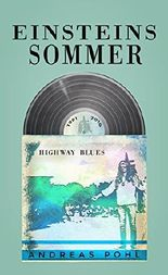 Einsteins Sommer: Highway Blues