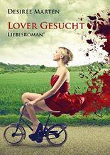 Lover gesucht: Liebesroman*