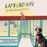 Kami und Hasi im Kindergarten