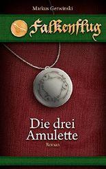 Die drei Amulette (Falkenflug)