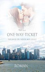 One-Way-Ticket