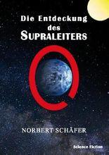 Die Entdeckung des Supraleiters
