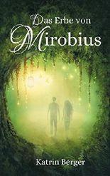 Das Erbe von Mirobius