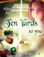 Ten Yards to you