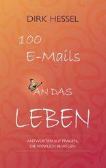 100 E-Mails an das Leben