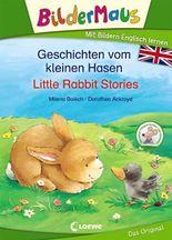 Bildermaus - Mit Bildern Englisch lernen - Geschichten vom kleinen Hasen - Little Rabbit Stories