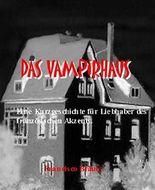 Das Vampirhaus: Eine Kurzgeschichte für die Liebhaber des französischen Akzents.