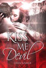 Kiss me, Devil