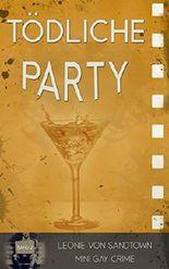 Tödliche Party: Mini Krimi 2