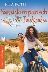 Sanddornpunsch & Inselzauber: Ein Norderney-Liebesroman (Insel-Roman 2)