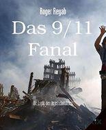 Das 9/11 Fanal: Die Logik des Augenscheinlichen