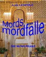 Mordsmordfälle: Die Monstranz