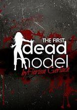 The First Dead Model: Ein tödliches Casting