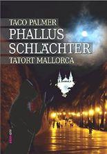 Phallus-Schlächter: Tatort Mallorca