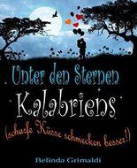 Unter den Sternen Kalabriens: Scharfe Küsse schmecken besser!