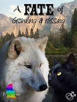 A Fate of Growling & Hissing