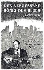 Der vergessene König des Blues – Tampa Red
