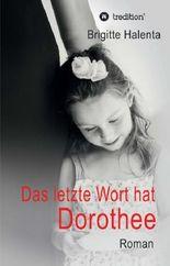 Das letzte Wort hat Dorothee