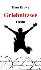 Griebnitzsee: Thriller