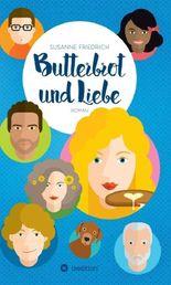 Butterbrot und Liebe