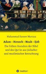 Adam – Henoch – Noah – Ijob