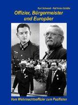 Offizier, Bürgermeister und Europäer