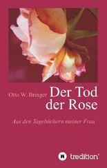 Der Tod der Rose