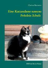 Eine Katzendame namens Fräulein Schulz