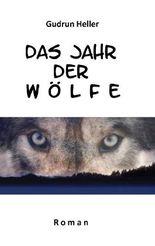 Das Jahr der Wölfe