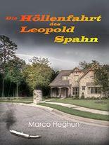 Die Höllenfahrt des Leopold Spahn