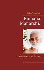 Ramana Maharshi: Erinnerungen eines Sadhus
