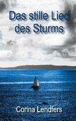 Das stille Lied des Sturms