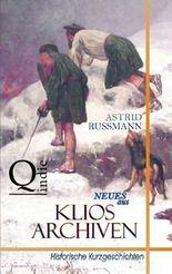 Neues aus Klios Archiven