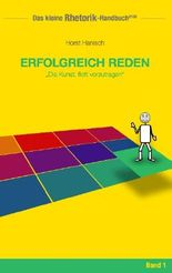Rhetorik-Handbuch 2100 - Erfolgreich reden