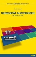 Rhetorik-Handbuch 2100 - Nervosität austricksen