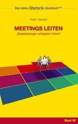 Rhetorik-Handbuch 2100 - Meetings leiten
