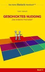 Rhetorik-Handbuch 2100 - Geschicktes Nudging