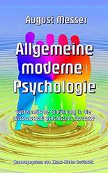 Allgemeine moderne  Psychologie: Systematische Einführung in die Wissenschaft psychischer Prozesse (Wissenschaftliche Bibliothek)