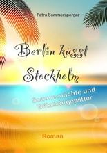 Berlin küsst Stockholm