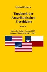 USA / Tagebuch der Amerikanischen Geschichte Band 3