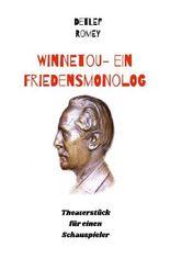Winnetou - Ein Friedensmonolog